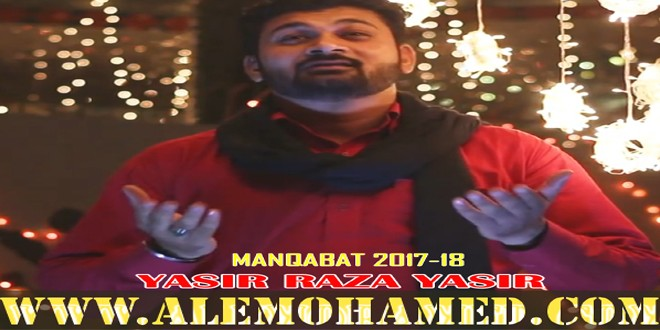 AM_Yasir Raza Yasir Manqabat 2017-18