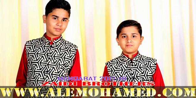 AleMohamed com Zaidi Brothers Manqabat 2017-18 | Manqabat