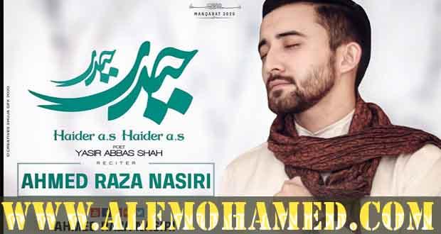 Ahmed Raza Nasiri Manqabat 2021-22